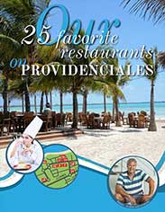 Our 25 favorite restaurants on Providenciales